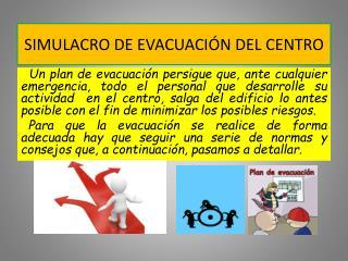 SIMULACRO DE EVACUACIÓN DEL CENTRO