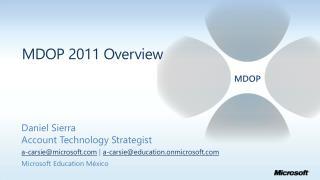 MDOP 2011 Overview