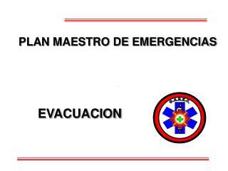 PLAN MAESTRO DE EMERGENCIAS