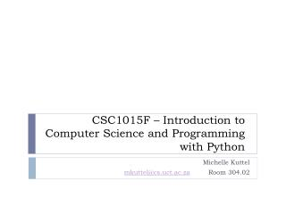 CSC1015F – Introduction to Computer Science and Programming with Python