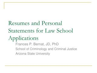 Resumes and Personal Statements for Law School Applications