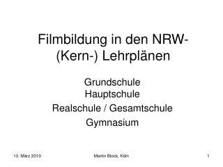 Filmbildung in den NRW-(Kern-) Lehrplänen