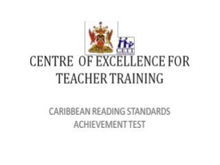 Caribbean Reading Standards Achievement Test (CRSAT) Instructions ...