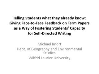 Michael  Imort Dept. of Geography and Environmental Studies Wilfrid  Laurier University