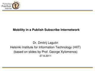 Mobility in a Publish Subscribe Internetwork