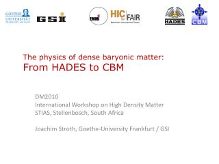 The physics of dense baryonic matter: From HADES to CBM