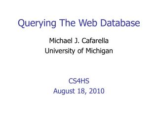 Querying The Web Database