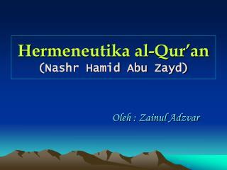 Hermeneutika al-Qur'an (Nashr Hamid Abu Zayd)