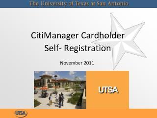 CitiManager Cardholder Self- Registration