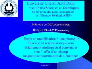 Université Cheikh Anta Diop Faculté des Sciences et Techniques Laboratoire des Semi-conducteurs