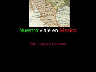Nuestro viaje  en  Mexico
