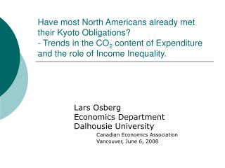 Lars Osberg Economics Department Dalhousie University Canadian Economics Association