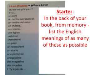 Starter : In the back of your book, from memory -