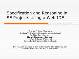 Specification and Reasoning in SE Projects  Using  a Web IDE