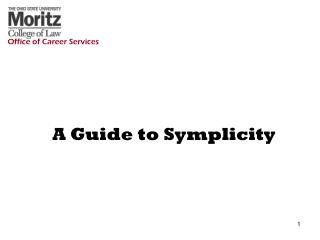 A Guide to Symplicity
