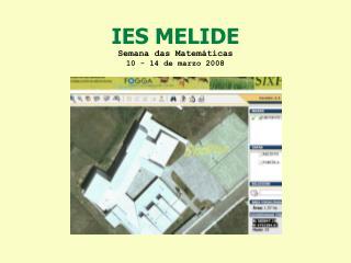 IES MELIDE Semana das Matemáticas 10 - 14 de marzo 2008