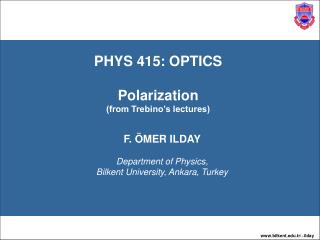 PHYS 415: OPTICS Polarization  (from Trebino's lectures)