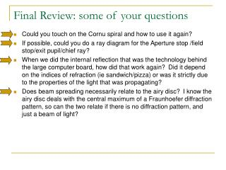 Final Review: some of your questions