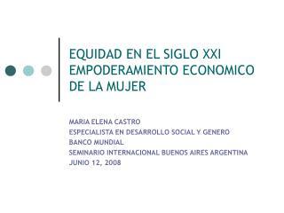 EQUIDAD EN EL SIGLO XXI EMPODERAMIENTO ECONOMICO DE LA MUJER