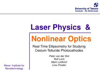 Laser Physics  &