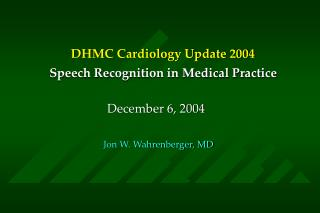 DHMC Cardiology Update 2004