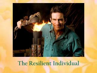 The Resilient Individual