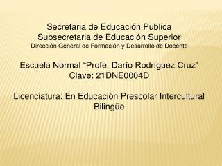 Secretaria de Educaci�n Publica Subsecretaria de Educaci�n Superior