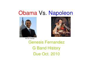 Obama  Vs.  Napoleon
