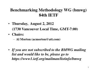 Benchmarking Methodology WG (bmwg) 84th IETF