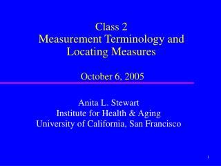 Class 2 Measurement Terminology and Locating Measures October 6, 2005