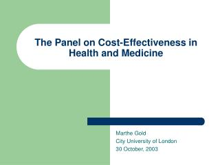 The Panel on Cost-Effectiveness in Health and Medicine