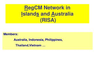 R egCM Network in  I sland s  and  A ustralia  (RISA)