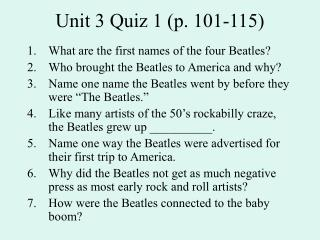 Unit 3 Quiz 1 (p. 101-115)