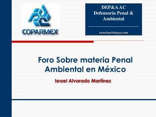 Foro Sobre materia Penal Ambiental en México