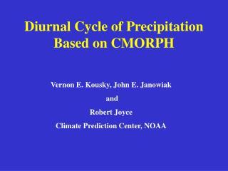 Diurnal Cycle of Precipitation Based on CMORPH