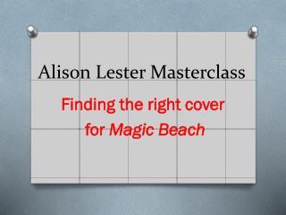 Alison Lester  Masterclass