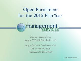 Open Enrollment for the 2015 Plan Year