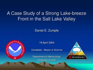 A Case Study of a Strong Lake-breeze Front in the Salt Lake Valley
