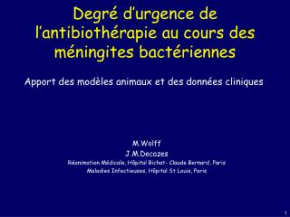 Degré d'urgence de l'antibiothérapie au cours des méningites bactériennes