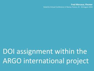 DOI assignment within the ARGO international project