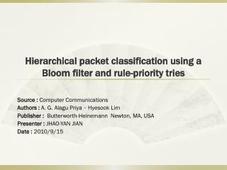 Hierarchical packet classification using a Bloom filter and rule-priority tries