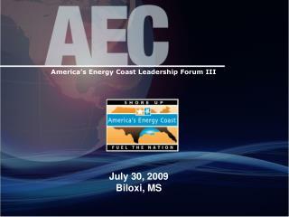 America's Energy Coast Leadership Forum III