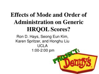 Effects of Mode and Order of Administration on Generic HRQOL Scores?
