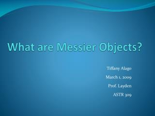 What are Messier Objects?