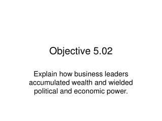 Objective 5.02