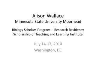 Biology Scholars Program -- Research Residency Scholarship of Teaching and Learning Institute