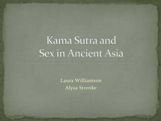 Kama Sutra and  Sex in Ancient Asia