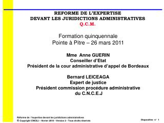 REFORME DE L'EXPERTISE DEVANT LES JURIDICTIONS ADMINISTRATIVES Q.C.M.