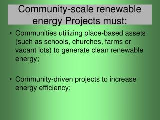 Community-scale renewable energy Projects must: