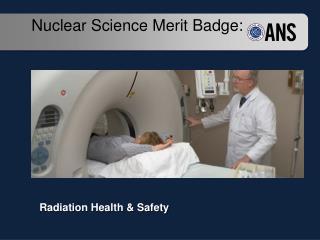 Nuclear Science  Merit Badge: